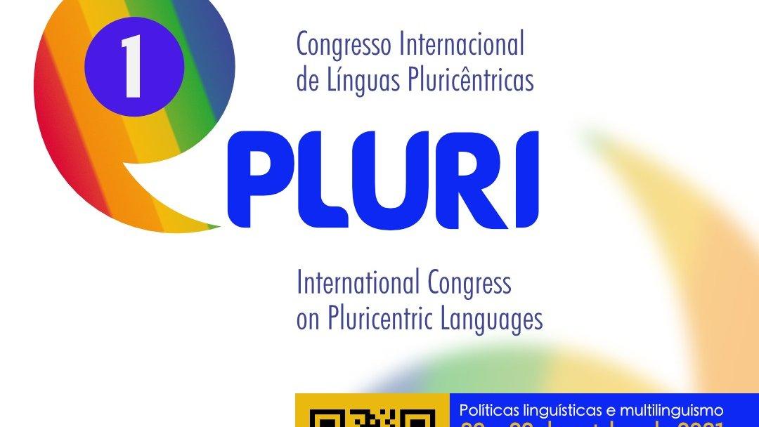 I Congresso Internacional de Línguas Pluricêntricas (1 PLURI)